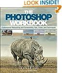 The Photoshop Workbook: Professional...