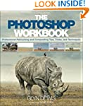 The Photoshop Workbook: Professional...