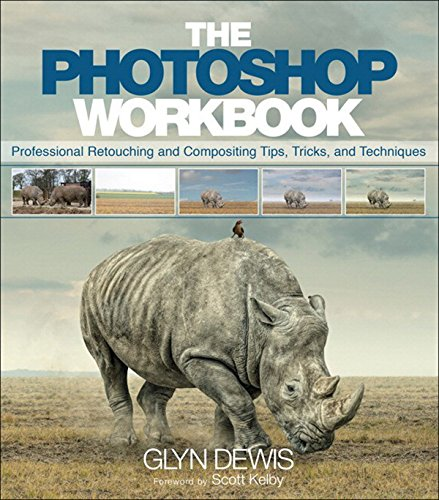 the-photoshop-workbook-professional-retouching-and-compositing-tips-tricks-and-techniques