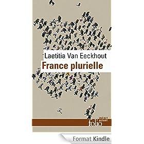 France plurielle. Le d�fi de l'�galit� r�elle