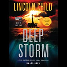 Deep Storm (       UNABRIDGED) by Lincoln Child Narrated by Scott Brick
