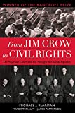 img - for From Jim Crow to Civil Rights: The Supreme Court and the Struggle for Racial Equality book / textbook / text book