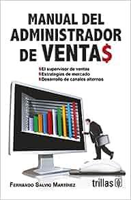de ventas/ Sales Manager's Manual: El Supervisor De Ventas
