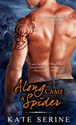 Along Came a Spider (A Transplanted Tales Novel)