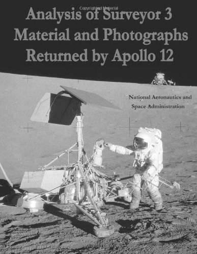 Analysis Of Surveyor 3 Material And Photographs Returned By Apollo 12