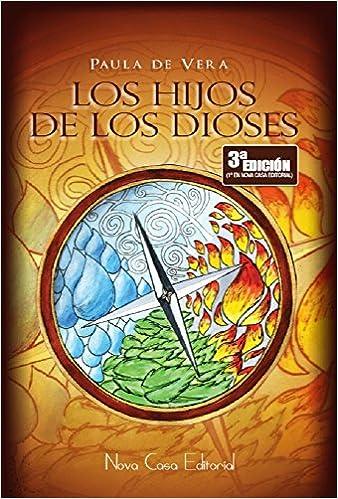 Portada del libro Los hijs de los dioses de la autora Paula de Vera