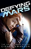 Defying Mars (Saving Mars Series)