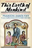 This Earth of Mankind (014006334X) by Toer, Pramoedya Ananta