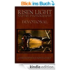 Risen Light Nature Photography & Devotional (English Edition)