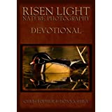 Risen Light (Nature Photography & Devotional)