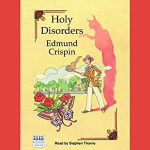 Holy Disorders: A Gervase Fen Mystery | [Edmund Crispin]