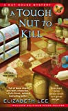 A Tough Nut to Kill (Nut House Mystery