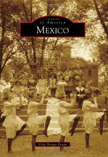 Mexico (Images of America) (Images of America (Arcadia Publishing))