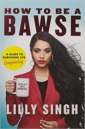 How to Be a Bawse: A Guide to Conquering Life Paperback – 28 Mar 2017