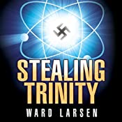 Stealing Trinity   [Ward Larsen]