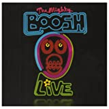 The Mighty Boosh: Liveby The Mighty Boosh