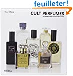 Cult Perfumes: The World's Most Exclu...