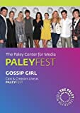 Gossip Girl: Cast & Creators Live at the Paley Center