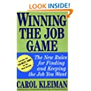 Winning the Job Game: The New Rules for Finding and Keeping the Job You Want
