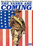 Cover art for  Men of Honor - The Story of the US Army: The Yanks Are Coming