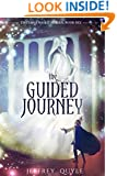 The Guided Journey (The Inner Seas Kingdoms Book 6)
