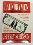 The Laundrymen: Dirty Money: the World's Third Largest Business
