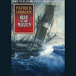 Blue at the Mizzen | [Patrick O'Brian]