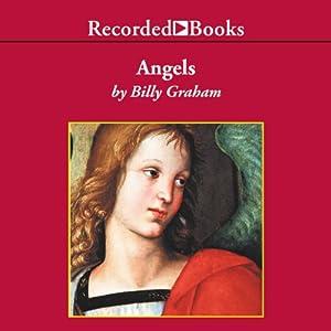 Angels: God's Secret Agents | [Billy Graham]