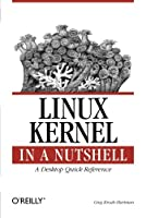 Linux Kernel in a Nutshell Front Cover