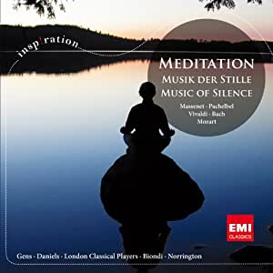 Meditation Thais Miserere Ave Ver - Meditation: Music of the Silence