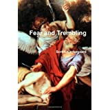 Fear and Trembling ~ Soren Kierkegaard