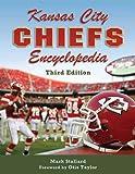 Kansas City Chiefs Encyclopedia: 3rd Edition