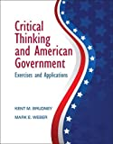 img - for Critical Thinking and American Government book / textbook / text book