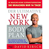 "Der Ultimative New York Body Plan.: Das revolution�re Ern�hrungs - und Fitness-Systemvon ""David Kirsch"""