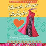 Beads, Boys and Bangles | Sophia Bennett