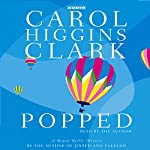Popped: A Regan Reilly Mystery | Carol Higgins Clark