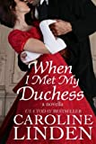 img - for When I Met My Duchess book / textbook / text book