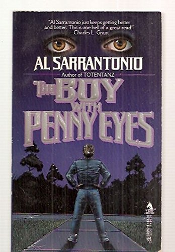 The Boy With Penny Eyes, Al Sarrantonio