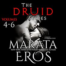 The Druid Series, Volumes 4-6: Sow, Seed, and Plow Audiobook by Marata Eros Narrated by D. Rampling