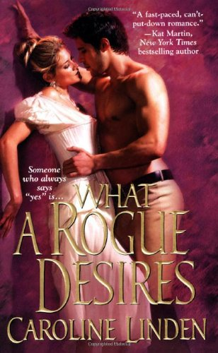 Image of What A Rogue Desires (Zebra Historical Romance)