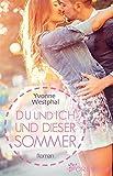 Image de Du und ich und dieser Sommer: Roman