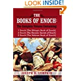 The Books of Enoch: A Complete Volume Containing 1 Enoch (The Ethiopic Book of Enoch), 2 Enoch (The Slavonic Secrets...