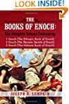 The Books of Enoch: A Complete Volume...