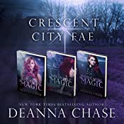 Crescent City Fae: Complete Boxed Set (Books 1-3) | Deanna Chase