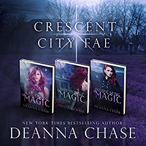 Crescent City Fae: Complete Boxed Set (Books 1-3) Audiobook