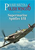 Image of SUPERMARINE SPITFIRE I/II: Polish Wings No 6