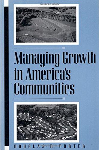 Managing Growth in America's Communities, Porter, Douglas R.