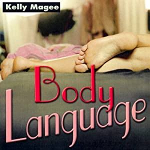 Body Language | [Kelly Magee]