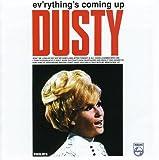 Ev'Rything's Coming Up Dusty (+ Bonus Tracks)