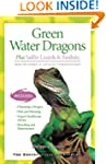Green Water Dragons: Plus Sailfin Liz...